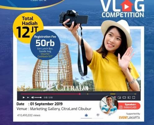 Lomba Vlog CitraLand Cibubur 2019